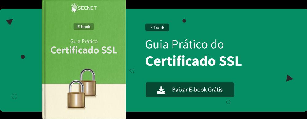 E-book - Guia Prático Certificado SSL - Hospedagem de Sites - SECNET