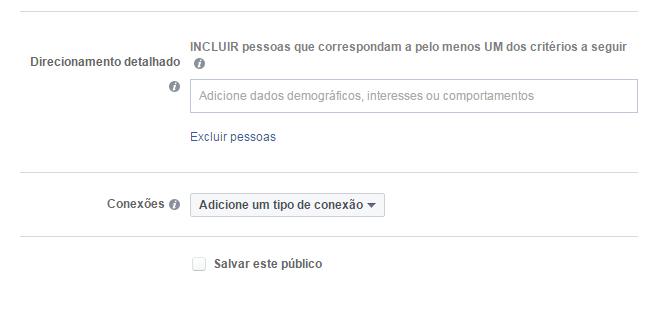 Como criar anúncios no Facebook - Direcionamento detalhado
