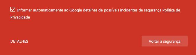 Sua conexão não é segura - Google