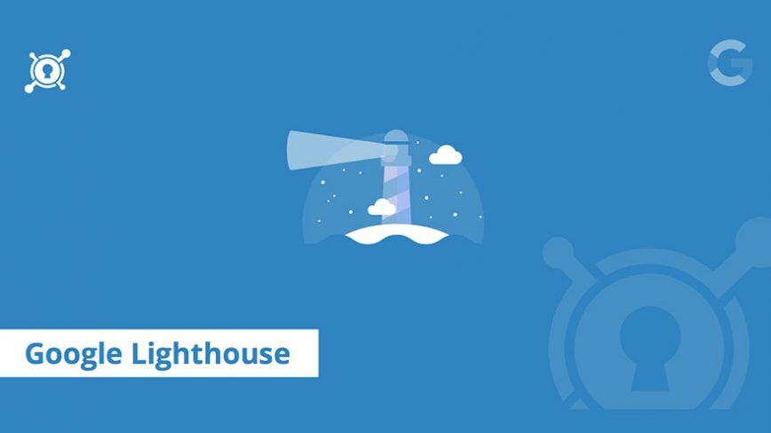 O que é e como usar o Google Lighthouse