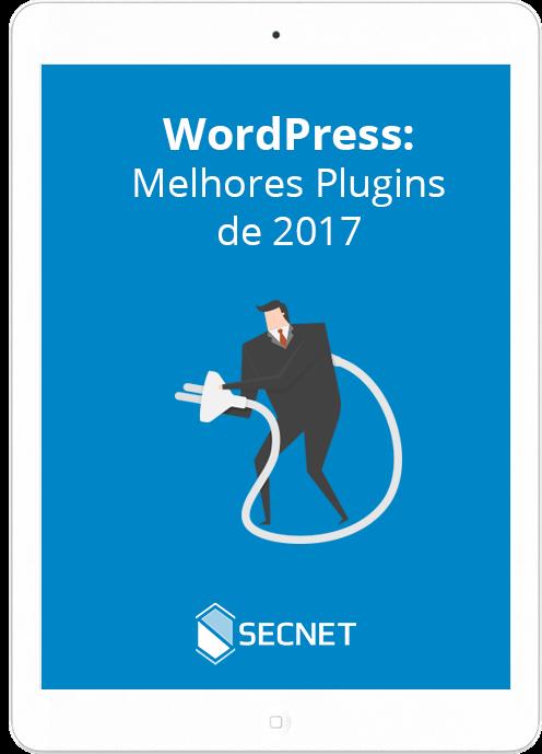 wordpress-melhores-plugins-2017-hospedagem-de-sites-SECNET
