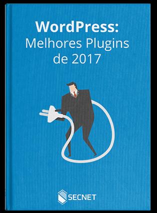 Capa - Melhores plugins WordPress 2017 - SECNET